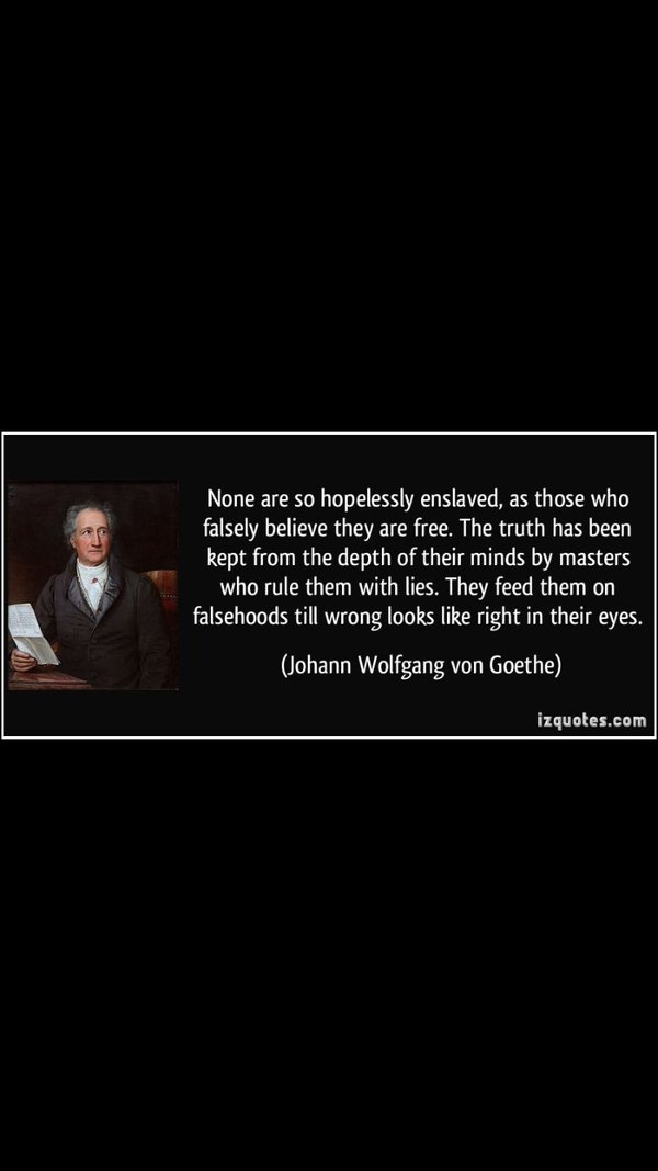 Goethe - enslaved quote